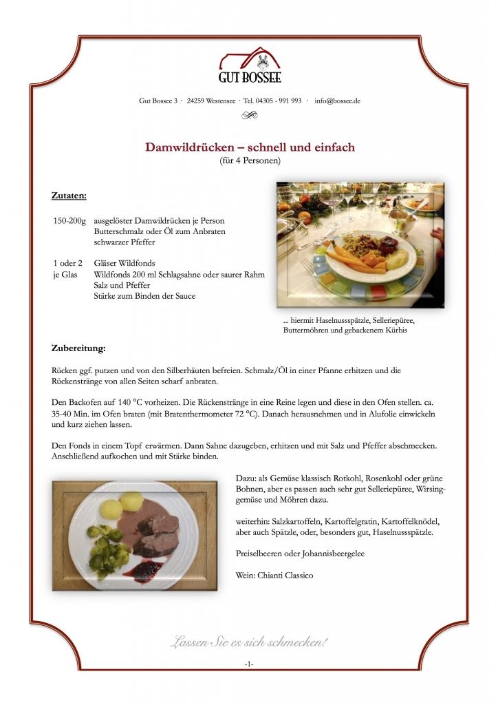 http://bossee.de/wp-content/uploads/2018/01/Rezepte-Damwildrücken-schnell-und-einfach-2017.pdf